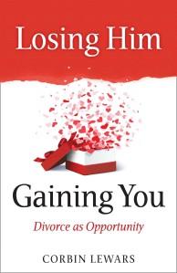 Losing Him Gaining You